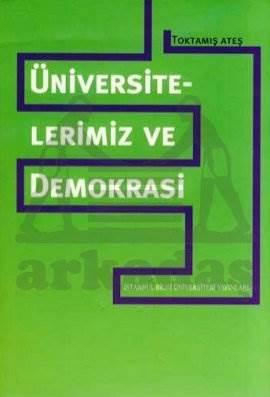 Üniversitelerimiz ve Demokrasi