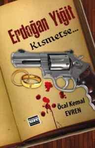 Erdoğan Yiğit-Kısmetse