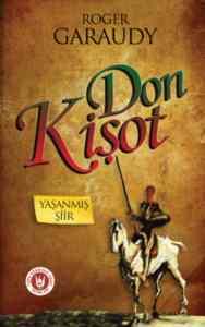 Don Kişot - Yaşanmış Şiir