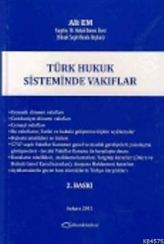 Türk Hukuk Sisteminde Vakiflar