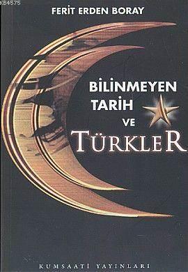 Bilinmeyen Tarih Ve Türkler 1