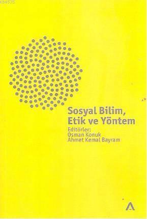 Sosyal Bilim, Etik Ve Yöntem