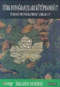 Türk Fotoğrafçıları Kütüphanesi 17 / Turkish Photographers' Library 17