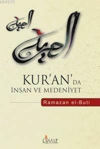 Kur'an'da İnsan Ve Medeniyet