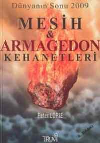 Dünyanın Sonu 2009 Mesih Ve Armegedon Kehanetleri