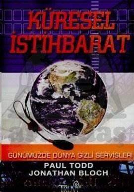 Küresel İstihbarat Günümüzede Dünya Gizli Servisleri