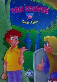 Venüs Serisi - Tom Sawyer