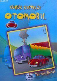 Taşıtlar Serisi - Küçük Kırmızı Otomobil