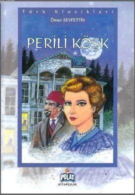 Türk Klasikleri - Perili Köşk