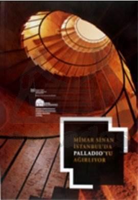 Mimar Sinan İstanbul'da Paladio'yu Ağırlıyor