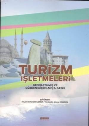 Turizm İşletmeleri; Genişletimiş Ve Gözden Geçirilmiş 3. Baskı