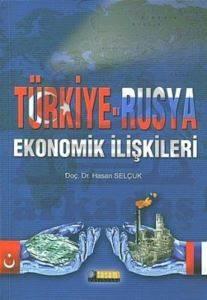 Türkiye-Rusya Ekonomik İlişkiler