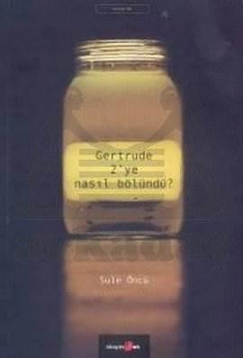 Gertrude 2'Ye Nasil Bölündü