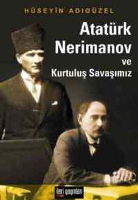 Atatürk Nerimanov ve Kurtuluş Savaşımız
