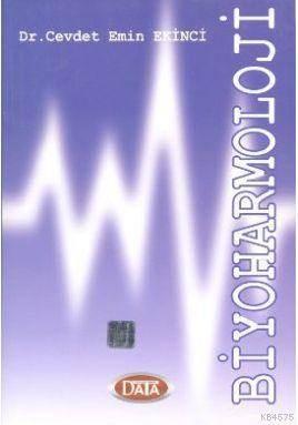 Biyoharmoloji (Cevdet Emin EKİNCİ)