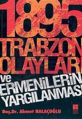 1895 Trabzon Olayları ve Ermenilerin Yargılanması