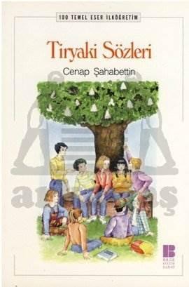 Tiryaki Sözleri-100 T.E. İlköğretim