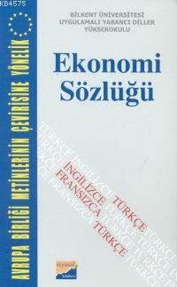 Avrupa Birliği Metinlerine Yönelik Ekonomi Sözlüğü