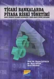 Ticari Bankalarda Piyasa Riski Yönetimi