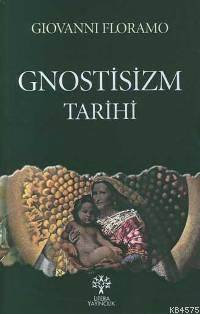 Gnostisizm Tarihi
