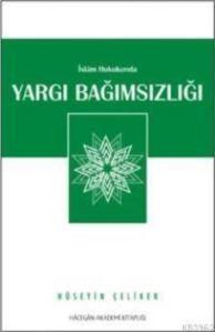 İslam Hukukunda Yargı Bağımsızlığı