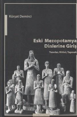 Eski Mezopotamya Dinlerine Giriş