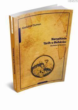 Nerşahinin Tarih-U Buharası; İnceleme Ve Tercüme