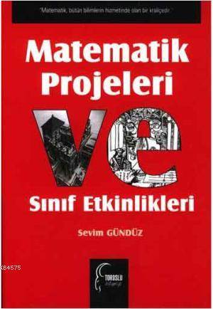 Matematik Projeleri ve Sinif Etkinlikleri