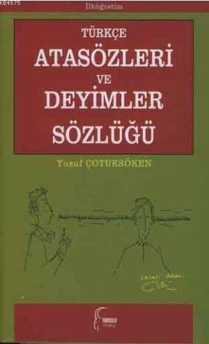 Türkçe Atasözleri ve Deyimler Sözlügü