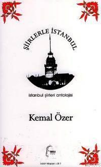 Şiirlerle İstanbul; İstanbul Şiirleri Antolojisi