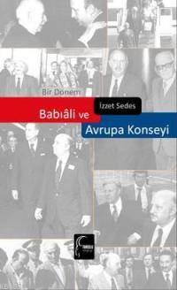 Bir Dönem Babiali ve Avrupa Konseyi