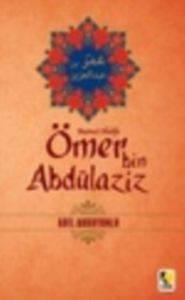 Beşinci Halife - Ömer bin Abdülaziz