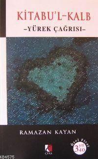 Kitabu'l-Kalb; Yürek Çağrısı