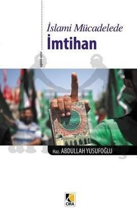 İslami Mücadelede İmtihan