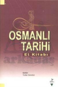 Osmanlı Tarihi El<br/>Kitabı