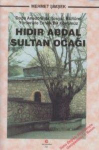 Hıdır Abdal Sultan ...