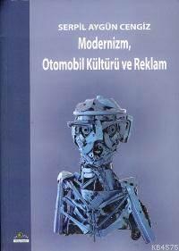 Modernizm, Otomobil Kültürü ve Reklam