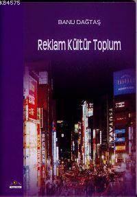 Reklam Kültür Toplum