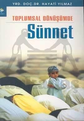 Toplumsal Dönüşümde Sünnet