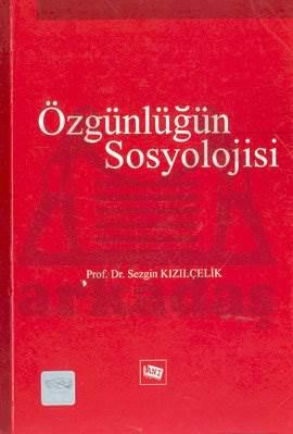 Özgünlüğün Sosyolojisi