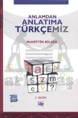 Anlamdan Anlatıma Türkçemiz