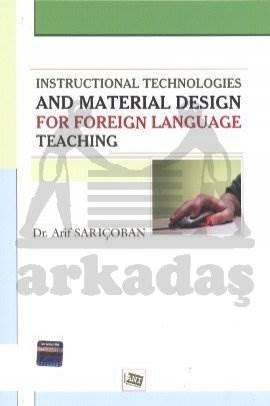 Yabancı Dil Öğretiminde Öğretim Teknolojileri Materyal Tasarım