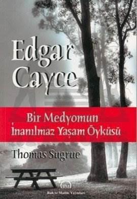 Edgar Cayce: Bir Medyomun İnanılmaz Yaşam Öyküsü