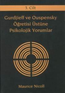 Gurdijeff Ve Ouspensky Öğretisi Üzerine Psikolojik Yorumlar 3.Cilt