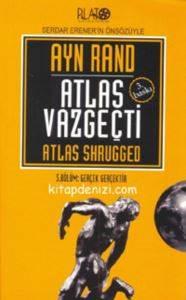 Atlas Vazgeçti 3. Bölüm: Gerçek Gerçektir