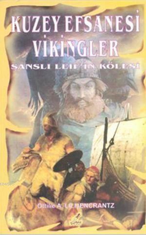 Kuzey Efsanesi Vikingler; Şanslı Leif'in Kölesi