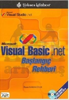 Visual Basıc Net Başlangıç Rehberi