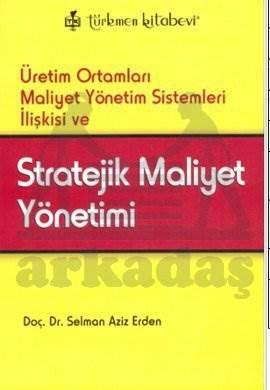 Stratejik Maliyet Yönetimi