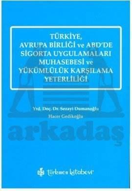 Türkiye Avrupa Birliği ve ABD'de Sigorta Uygulamaları