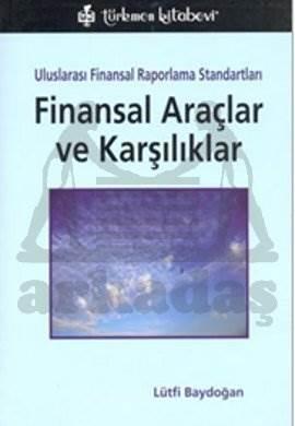 UFRS - Finansal Araçlar ve Karşılıkları